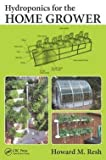 img - for Ph.D. Howard M. Resh: Hydroponics for the Home Grower (Paperback); 2015 Edition book / textbook / text book