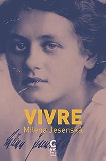 Milena Jesenská - Vivre