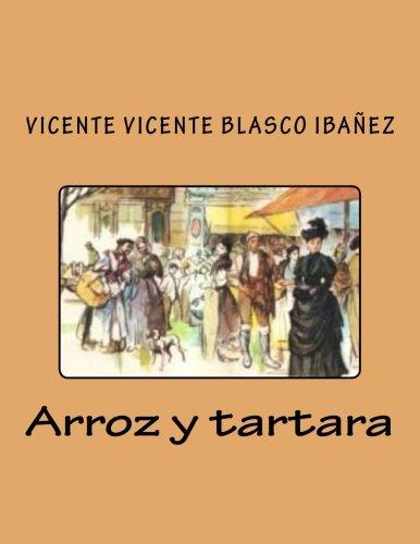Arroz y tartara  [Vicente Blasco Ibañez, Vicente] (Tapa Blanda)