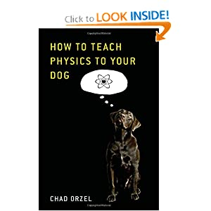 How to Teach Physics to Your Dog read online