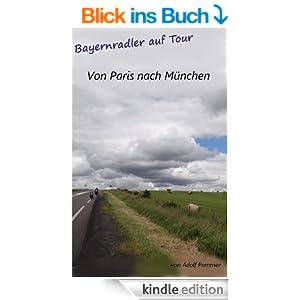 Von Paris nach München: Bayernradler auf Tour