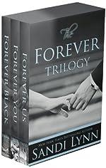The Forever Trilogy: Forever Black, Forever You, Forever Us