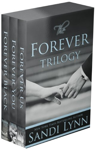 Sandi Lynn - The Forever Trilogy: Forever Black, Forever You, Forever Us