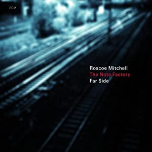Roscoe Mitchell - Far Side   cover