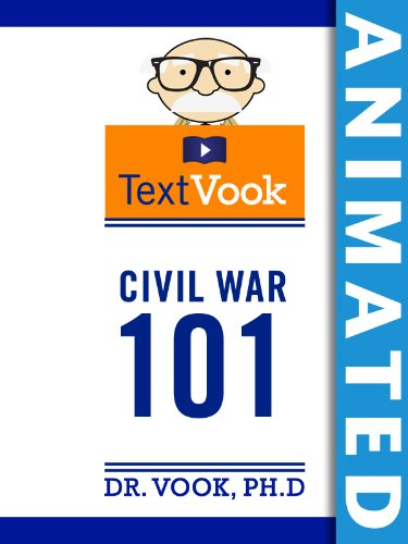 Civil War 101: The Animated TextVook