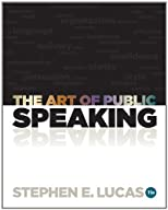 By Lucas, Stephen The Art of Public Speaking 11th Edition Paperback