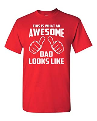 This is What an Awesome Dad Looks Like Red Adult T-Shirt Tee (XXX Large, Red)