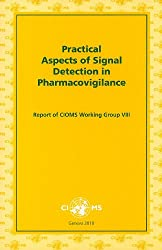 Practical Aspects of Signal Detection in Pharmacovigilance- Report of CIOMs Working Group VIII