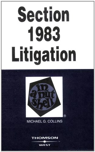 Section 1983 Litigation in a Nutshell (Nutshell Series)