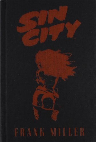 SIN CITY. EDICIÓN INTEGRAL VOL. 1 (FRANK MILLER)
