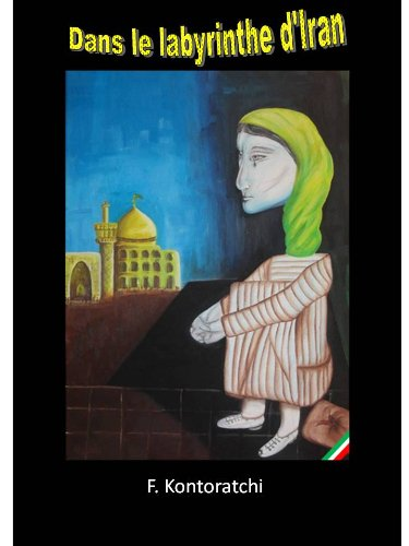 Couverture du livre Dans le labyrinthe d'Iran