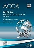 ACCA - P6 Advanced Taxation FA: Revision Kit