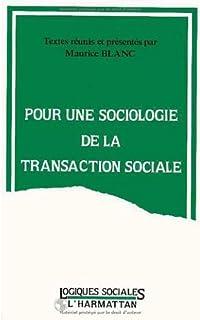 Pour une sociologie de la transaction sociale