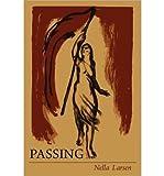 By Nella Larsen - Passing
