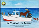 img - for A Mascot for Maine book / textbook / text book