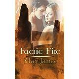 Faerie Fire ~ Silver James