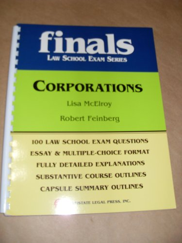 Finals: Corporations (Law School Exam Series)