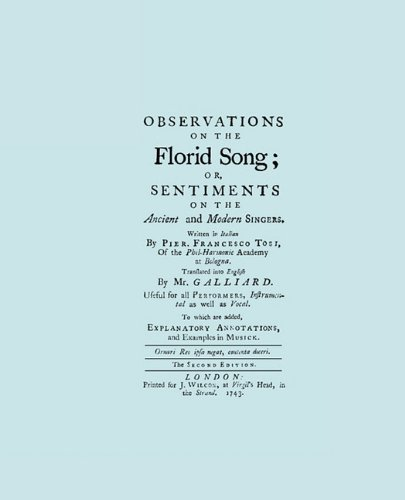 Observations on the Florid Song. (Facsimile of 1743 English Edition. Printing Two Up).