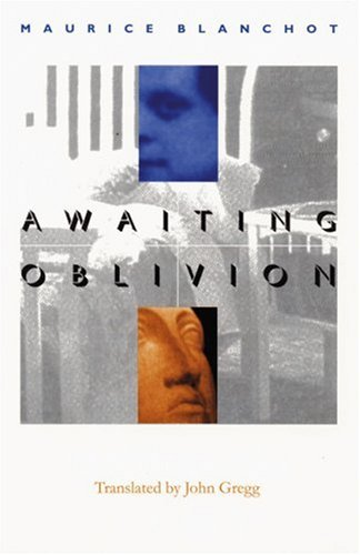Awaiting Oblivion (French Modernist Library Series)