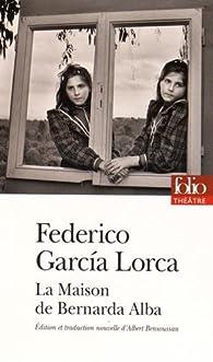 La Maison de Bernarda Alba par Federico Garcia Lorca