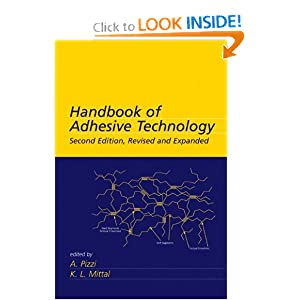 Handbook of Adhesive Technology A. Pizzi, K.L. Mittal