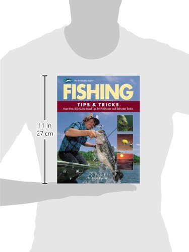 Fishing tips tricks more than 500 guide tested tips for for Freshwater fishing tips