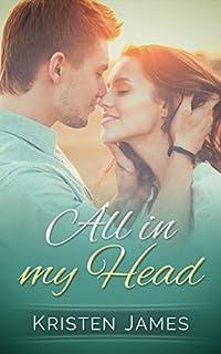All In My Head by Kristen James ebook deal