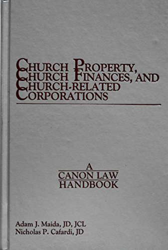 church-property-church-finances-and-church-related-corporations-a-canon-law-handbook