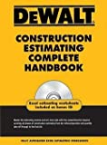 img - for Adam Ding: Dewalt Construction Estimating Complete Handbook (Paperback); 2009 Edition book / textbook / text book