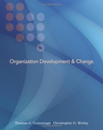 Organization Development and Change (with InfoTrac...