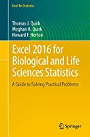 Excel 2016 for Biological and Life Sciences Statistics: A Guide to Solving Practical Problems Front Cover