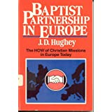 Baptist Partnership in Europe J. D. Hughey