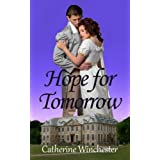 Hope for Tomorrow (Hope Series)by Catherine Winchester