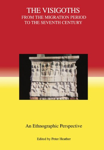 The Visigoths from the Migration Period to the Seventh Century: An Ethnographic Perspective
