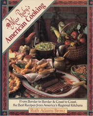 Miss Ruby's American Cooking: From Border to Border, & Coast to Coast, the Best Recipes from America's Regional Kitchens PDF