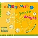 echange, troc Pierre Piveteau & Carole Cote & Samuel Lachise - Chansons Et Jeux De Doigts