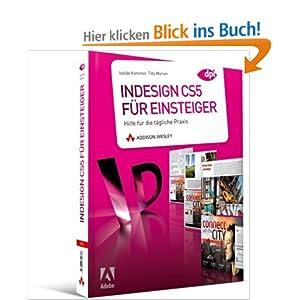 eBook Cover für  InDesign CS5 f uuml r Einsteiger Hilfe f uuml r die t auml gliche Praxis