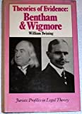 Theories of Evidence: Bentham and Wigmore (Jurists Profiles in Legal Theory) (0804712859) by Twining, William