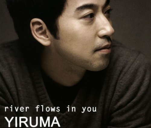 """A River Flows in You"" by Yiruma"