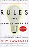 img - for Rules For Revolutionaries: The Capitalist Manifesto for Creating and Marketing New Products and Services book / textbook / text book