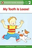 img - for My Tooth Is Loose! (Penguin Young Readers, L2) book / textbook / text book
