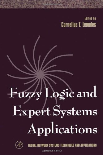 Neural Network Systems Techniques and Applications, Fuzzy Logic and Expert Systems Applications, Volume 6