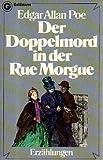 Der Doppelmord in der Rue Morgue und andere Erzählungen.