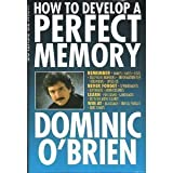 How to Develop a Perfect Memory ~ Dominic O'Brien
