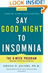 Say Good Night to Insomnia: The Six-W...