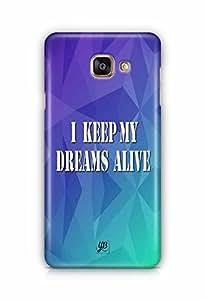 YuBingo I Keep My Dreams Alive Designer Mobile Case Back Cover for Samsung Galaxy A5 2016