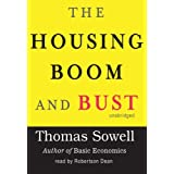 The Housing Boom and Bust ~ Thomas Sowell