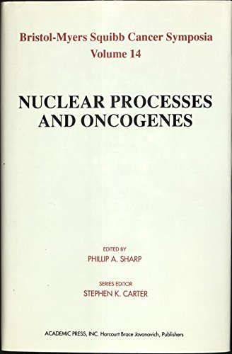 nuclear-processes-and-oncogenes-14-bristol-myers-squibb-cancer-symposia