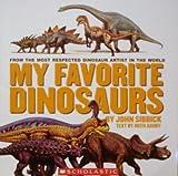 My Favorite Dinosaurs (0439828015) by John Sibbick