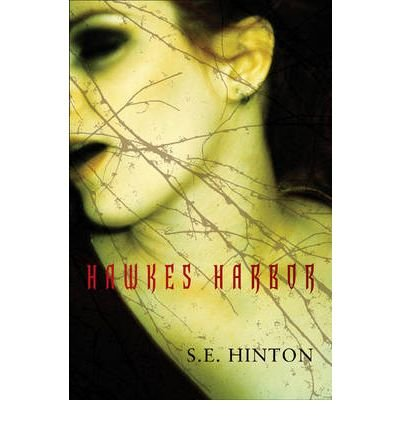 Hawkes Harbor[ HAWKES HARBOR ] by Hinton, S. E. (Author ) on Apr-27-2010 Paperback